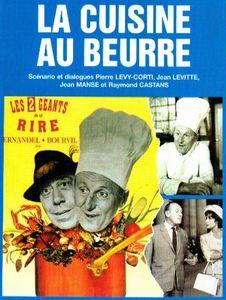 la cuisine au beurre - film de fernandel par diggi