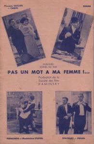 http://fernandel.online.fr/images/affiches/pas_un_mot_a_ma_femme.jpg
