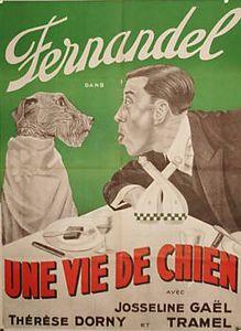 http://fernandel.online.fr/images/affiches/vie_chien4.jpg